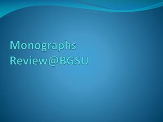 Monographs  Review@BGSU