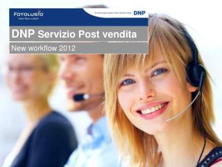 DNP  Servizio Post vendita