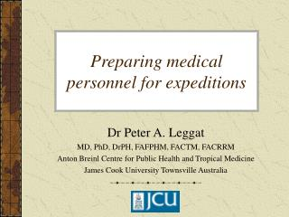 Preparing medical personnel for expeditions