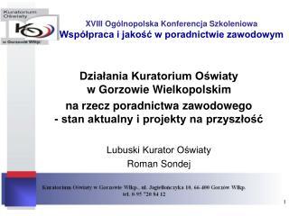 XVIII Ogólnopolska Konferencja Szkoleniowa Współpraca i jakość w poradnictwie zawodowym