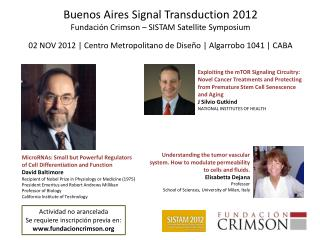 Buenos Aires  Signal Transduction  2012 Fundación Crimson – SISTAM  Satellite Symposium