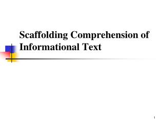 Scaffolding Comprehension of Informational Text