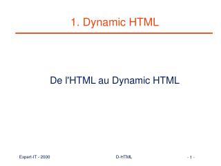 1. Dynamic HTML
