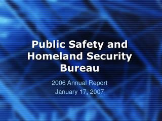 Public Safety and Homeland Security Bureau