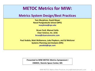METOC Metrics for MIW: Metrics System Design/Best Practices