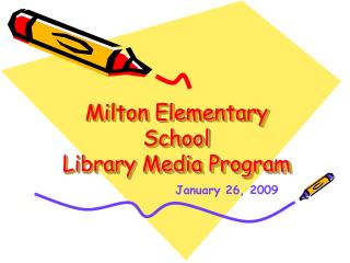 Milton Elementary School Library Media Program