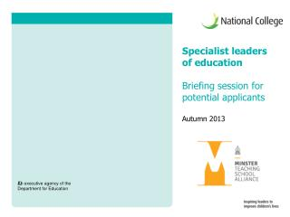 Specialist leaders of education Briefing session for potential applicants