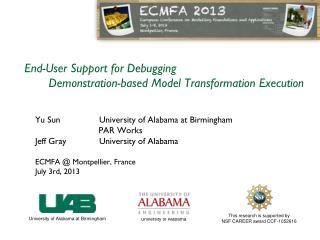 End-User Support for Debugging             Demonstration-based Model Transformation Execution