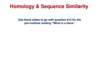 Homology & Sequence Similarity