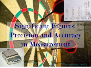 Significant Figures:  Precision and Accuracy in Measurement