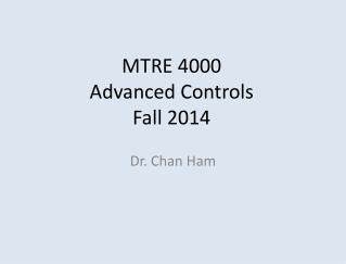 MTRE 4000 Advanced Controls Fall 2014