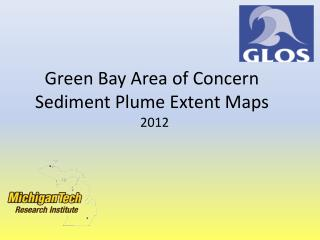 Green Bay Area of Concern Sediment Plume Extent Maps