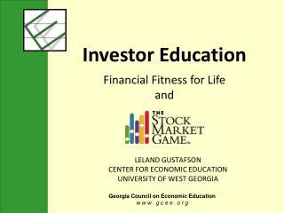 LELAND GUSTAFSON CENTER FOR ECONOMIC EDUCATION UNIVERSITY OF WEST GEORGIA