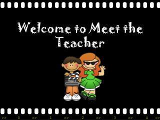 Welcome to Meet the Teacher