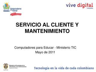 SERVICIO AL CLIENTE Y MANTENIMIENTO