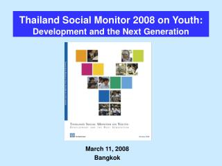 Thailand Social Monitor 2008 on Youth: Development and the Next Generation
