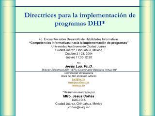 Directrices para la implementación de programas DHI*