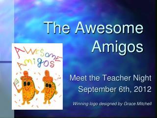The Awesome Amigos
