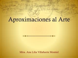 Aproximaciones al Arte