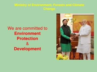 We are committed to  Environment Protection  &  Development