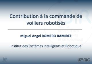 Contribution � la commande de voiliers robotis�s