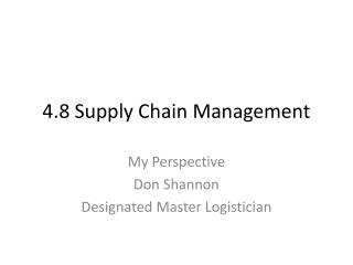 4.8 Supply  Chain Management