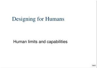 Designing for Humans