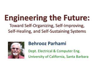 Behrooz Parhami Dept. Electrical & Computer Eng. University of California, Santa Barbara
