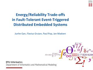 Energy/Reliability Trade-offs  in Fault-Tolerant Event-Triggered Distributed Embedded Systems