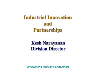 Industrial Innovation and Partnerships