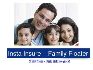 Insta Insure – Family Floater