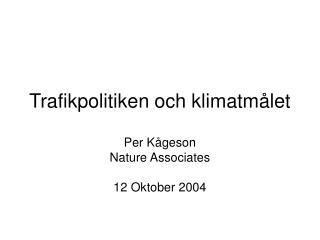 Trafikpolitiken och klimatmålet
