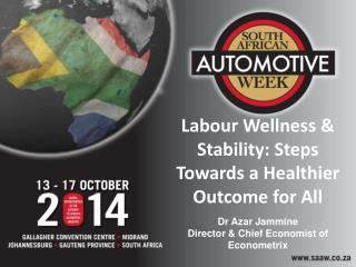 Labour Wellness & Stability: Steps Towards a Healthier Outcome for  All Dr Azar  Jammine