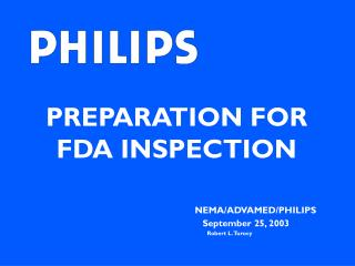 PREPARATION FOR FDA INSPECTION