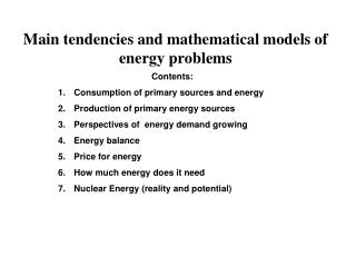 Main tendencies and mathematical models of energy problems