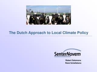 The Dutch Approach to Local Climate Policy