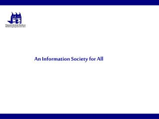 An Information Society for All