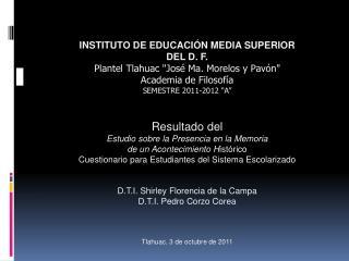 INSTITUTO DE EDUCACI�N MEDIA SUPERIOR  DEL D. F. Plantel Tlahuac