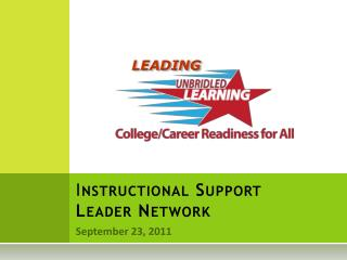 I nstructional Support Leader Network