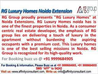 rg luxury homes noida extension @ 09999684905, rg luxury hom