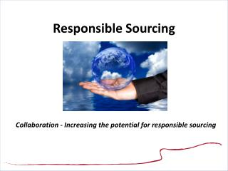 Responsible Sourcing