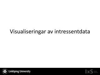 Visualiseringar av intressentdata