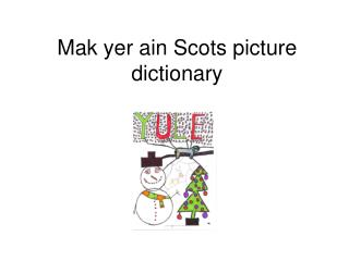 Mak yer ain Scots picture dictionary