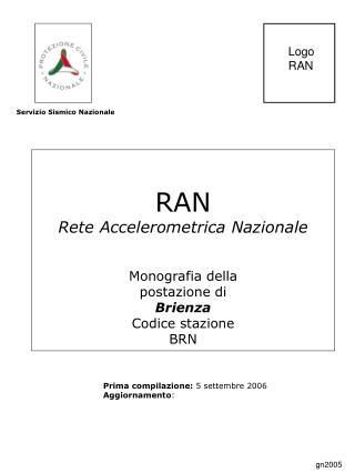 RAN Rete Accelerometrica Nazionale Monografia della postazione di Brienza Codice stazione BRN