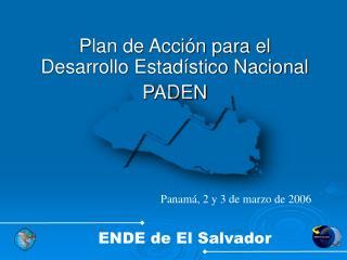 Plan de Acción para el Desarrollo Estadístico Nacional PADEN