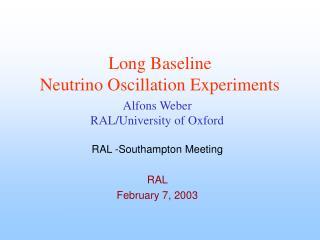 Long Baseline  Neutrino Oscillation Experiments