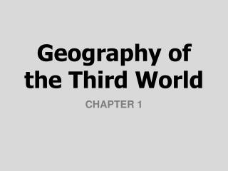 Geography of the Third World