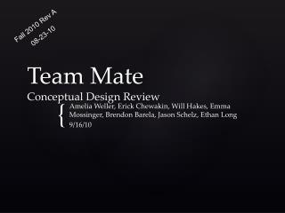 Team Mate Conceptual Design Review