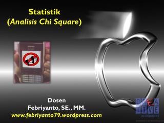 Statistik ( Analisis Chi Square )