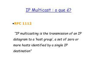 IP Multicast : o que é?